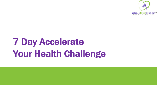 Day 7 Accelerate Your Health Challenge