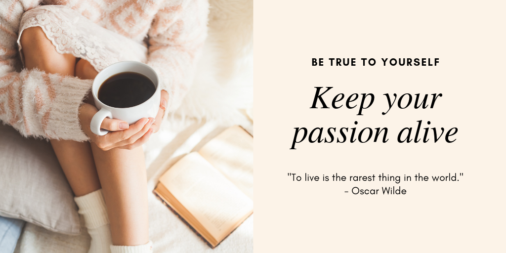 Inspiration Station: Keep Your Passion Alive